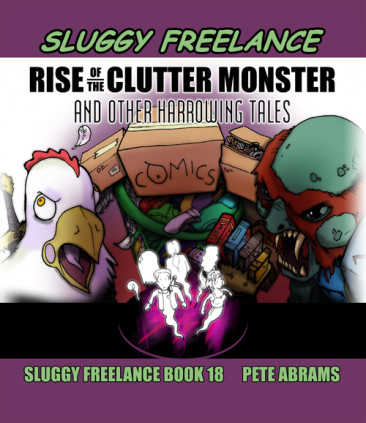 Book 18- Rise of the Clutter Monster